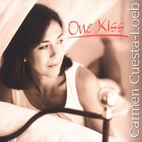 One Kiss — Carmen Cuesta-Loeb