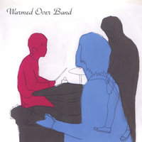 Warmed Over Band — Warmed Over Band