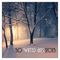 50 Winter Hits 2013 — The Harmony Group