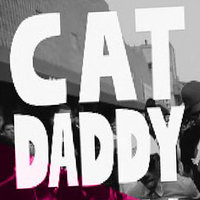 Cat Daddy - Single — Cat Daddy