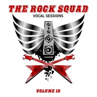 The Rock Squad: Vocal Sessions, Vol. 10 — сборник