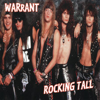 Rocking Tall — Warrant