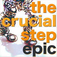 Epic — The Crucial Step