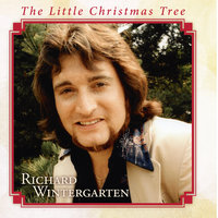The Little Christmas Tree — Richard Wintergarten