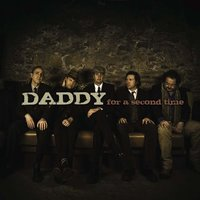For a Second Time — DADDY (Will Kimbrough, Tommy Womack)