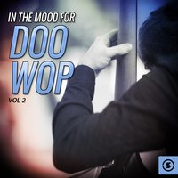 In The Mood For Doo Wop, Vol. 2 — сборник