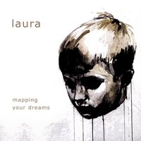 Mapping Your Dreams — Laura