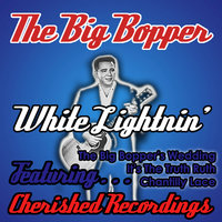 White Lightnin — The Big Bopper