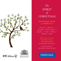 The Spirit of Christmas — RTE Concert Orchestra, Thomas Hewitt Jones, Peter Warlock, Adam Saunders, Royal Ballet Sinfonia, Roy Moore