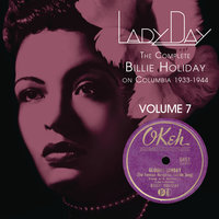 Lady Day: The Complete Billie Holiday On Columbia - Vol. 7 — Billie Holiday