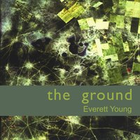 The Ground — Everett Young