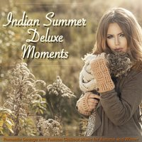Indian Summer Deluxe Moments — сборник