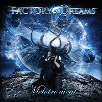 Melotronical — Factory Of Dreams