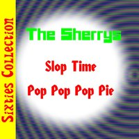 Slop Time — The Sherrys