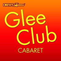Glee Club: Cabaret — The Hit Crew