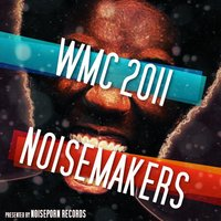 WMC Noiseporn Noisemakers 2011 — сборник