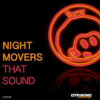 That Sound — Night Movers