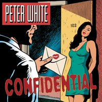 Confidential — Peter White