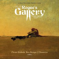 Rogue's Gallery: Pirate Ballads, Sea Song And Chanteys — сборник