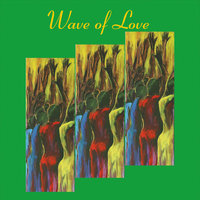 Wave of Love — Larry Miller