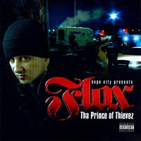 Dope City Presents: Tha Prince of Thievez — Flox
