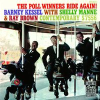 The Poll Winners Ride Again! — Ray Brown, Shelly Manne, Barney Kessel Plus Big Band
