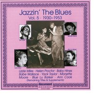Jazzin the Blues Vol. 5 (1930 - 1953) — сборник