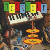 Toys and Pianos — Rocksoup