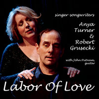 Labor of Love — Anya Turner & Robert Grusecki