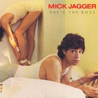 She's the Boss — Mick Jagger