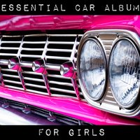 Essential Car Album For Girls — Cosmic Noise