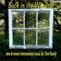 Back in the Window — Tom Rasely