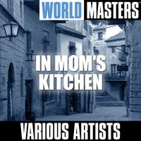World Masters: In Mom's Kitchen — сборник