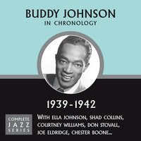 Complete Jazz Series 1939 - 1942 — Buddy Johnson