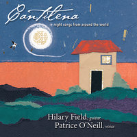 Cantilena: Night Songs from Around the World — Nancy Rumbel, Mike Marshall, Darol Anger, Hilary Field, David Lange, Hilary Field & Patrice O'Neill