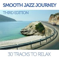 Smooth Jazz Journey - Third Edition — сборник