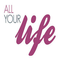 All Your Life - Single — You Love All Your Life
