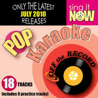 July 2010: Pop Hits — Off the Record Karaoke