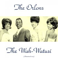 The Wah-Watusi — The Orlons