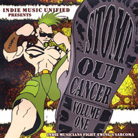 Stomp Out Cancer Presents: Indie Artists Fight Ewing's Sarcoma, Vol. 1 — сборник