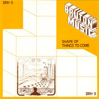 Bruton BRH9: Shape of Things to Come — сборник