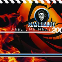 Feel The Heat 2000 — Masterboy