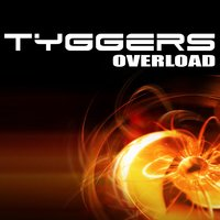 Overload — Tyggers