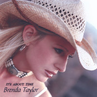 Brenda Taylor:  It's About Time — Brenda Taylor