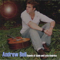 Sounds of Spain and Latin America — Andrew Bell