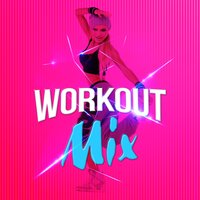 Workout Mix — Workout Mix