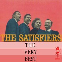 The Very Best Of — The Satisfiers