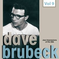 Jazz Impressions of the USA, Vol. 9 — Dave Brubeck