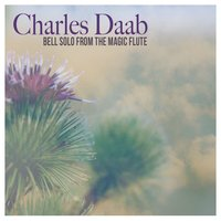 Bell Solo from the Magic Flute — Charles Daab