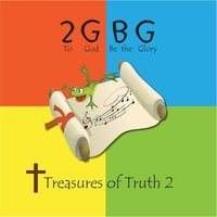 Treasures of Truth 2 — 2GBG